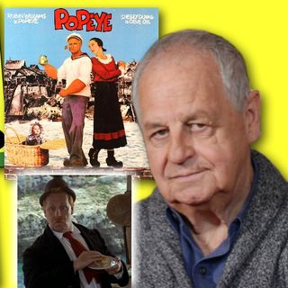 #312: Paul Dooley, Wimpy from Popeye, celebrates film's 40th anniversary!