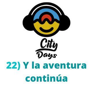 22) Y la aventura continúa