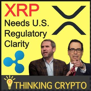 Ripple XRP Needs U.S. Regulatory Clarity To Takeoff - Bitcoin 401k
