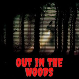 Out In The Woods Ep.3