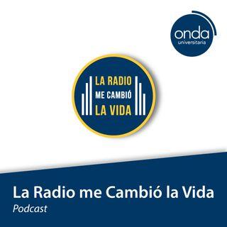 La radio me cambió la vida