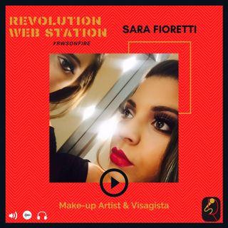 INTERVISTA SARA FIORETTI - MAKE UP ARTIST E VISAGISTA