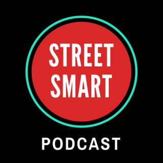 Street Smart Podcast. Season 3 (Episode One).