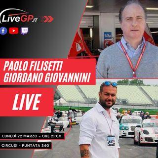 LIVE con Paolo Filisetti e Giordano Giovannini | Circus! - Puntata 340