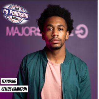 Episode 398 - Cellus Hamilton @CellusHamilton