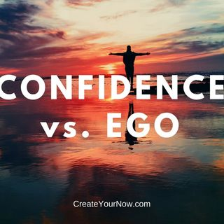 961 Confidence vs. Ego