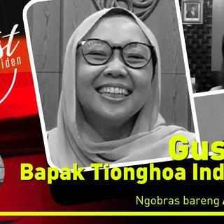 Gus Dur Bapak Tionghoa Indonesia