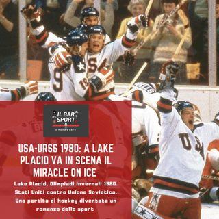 Lake Placid, 1980: va in scena il Miracle on ice