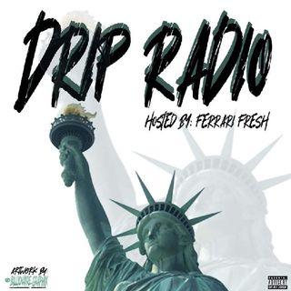 Episode 59 - Drip Radio