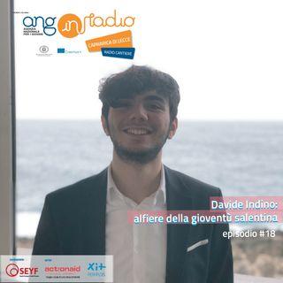 Puglia - Radio Cantiere #18 - Davide Indino: alfiere della gioventù salentina