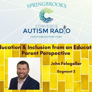 Education and Inclusion from an Educator Parent Perspective