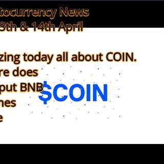 Cryptocurrency News for 13th & 14th April 2021