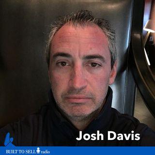 Ep 242 Josh Davis - Walking Away from an 8 Figure Exit