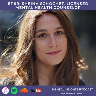 EP#9: Sheina Shochet | CBT, Consequences & Relationships