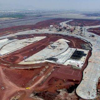 Aún hay 58 contratos por cerrar del Aeropuerto en Texcoco