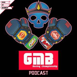 GMB Boxing Championship Podcast