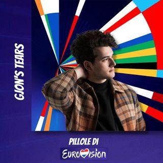 Pillole di Eurovision: Ep. 35 Gjon's Tears