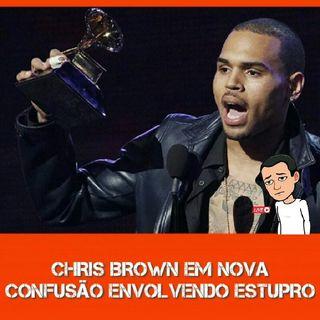 Chris Brown Em Novo Episódio De Estupro