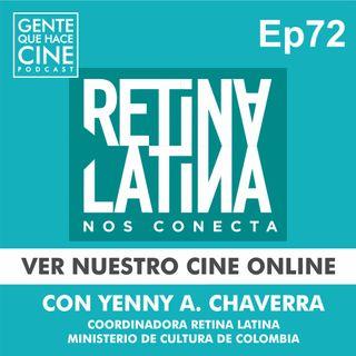 EP72: VER NUESTRO CINE ONLINE: Retina Latina