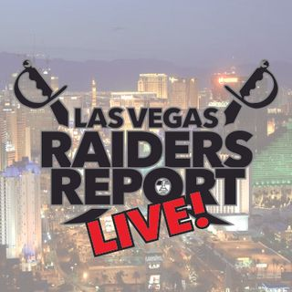 Las Vegas Raiders Report LIVE!