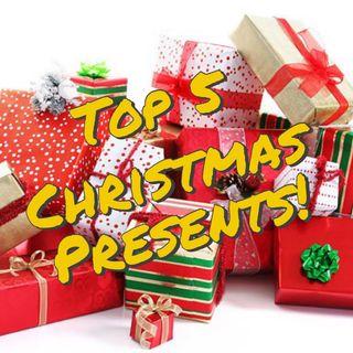 Top 5 Christmas Presents
