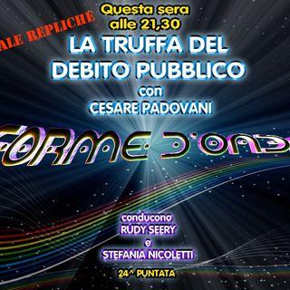 Forme d'Onda - Cesare Padovani - La Truffa del Debito Pubblico - 05-11-2014