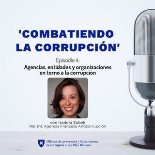 Episodio 4: Agencias, entidades y organizaciones en torno a la corrupción