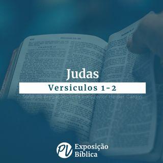 Judas - Versiculos 1-2 - Hélder Cardin