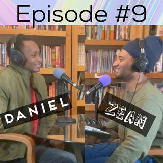 Episode #9 Meet Daniel