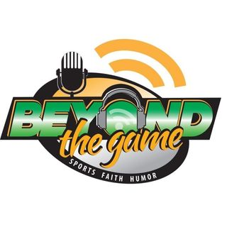 Beyond The Game -  5/3/2019