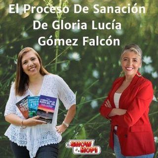 El Proceso De Sanación De Gloria Lucía Gómez Falcón