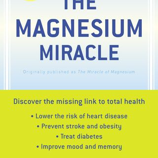 Podcast Episode #54: The Magnesium Miracle