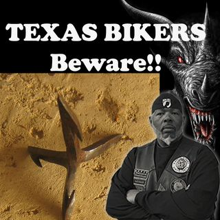 TEXAS BIKERS BEWARE!!! SOME IDIOT(s) THROWING CALTROP DEVICES ON I-20 NOW!!!