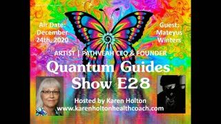 Quantum Guides Show E28 Mateyus Winters - ARTIST   PATHVEAH CEO & FOUNDER