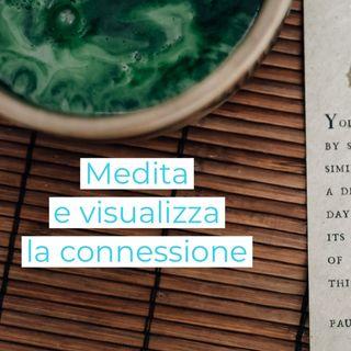 Meditare e visulizzare la connessione