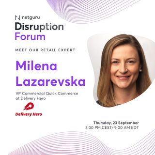Redefining Delivery and Shopping Through Quick Commerce - with Milena Lazarevska, Delivery Hero
