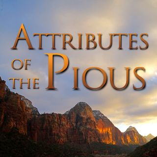 0 - Attributes of the Pious