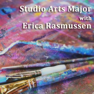 Ep. 2 New Studio Arts Major