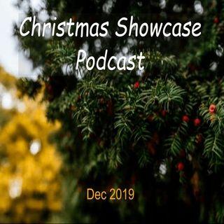 Christmas Showcase Podcast Dec 2019 Episode 1