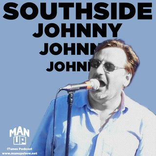 "Southside Johnny: godfather of the ""Jersey Sound"" in rock might be our funniest guest yet!"