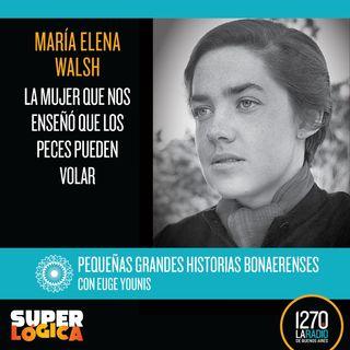 María Elena Walsh: la mujer que nos enseñó que los peces pueden volar