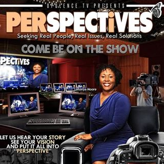 Real Perspectives with LeTonya Moore Radio Show