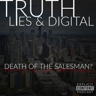ECP06 - Digital Marketing - Death of a Salesman