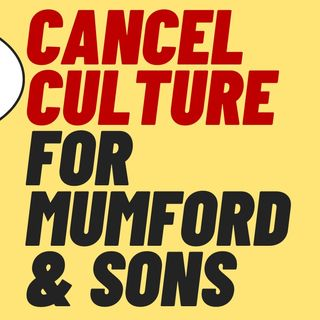 MUMFORD AND SONS Banjo Player Issues Grovelling Apology - Cancel Culture