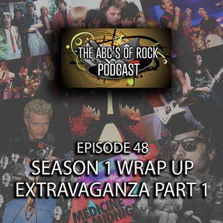 Season 1 Wrap-Up Extravaganza Part 1 - Episode 48