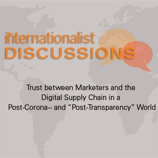 Trust between Marketers and the Digital Supply Chain in a Post-Corona World