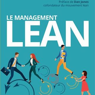 « Le management lean » remis au goût du jour