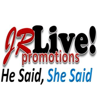 Triple Play - HE SAID SHE SAID -JRLive!