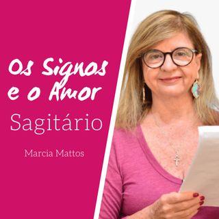Signos e o Amor: Sagitário com Marcia Mattos Astrologia