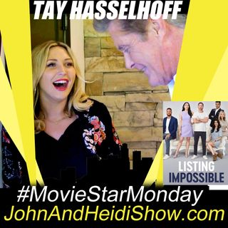 02-24-20-John And Heidi Show-TayHasselhoff-ListingImpossible